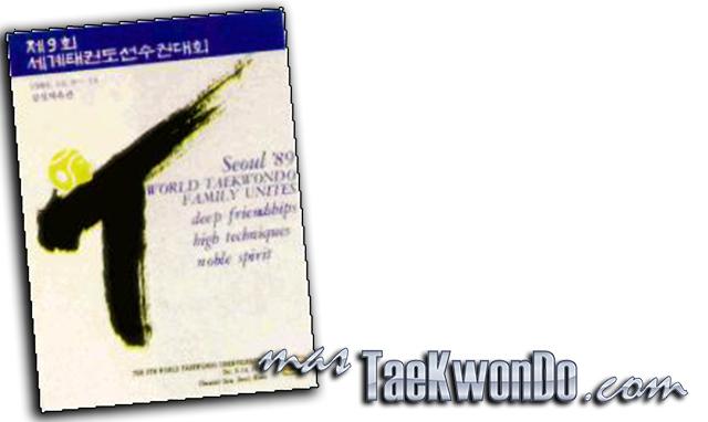 El Noveno Campeonato Mundial de Taekwondo masculino y la Segunda edición del femenino se celebró en Seúl (Corea del Sur) del 9 al 14 de Octubre de 1989, con la participación de un total de 446 competidores de 59 países.