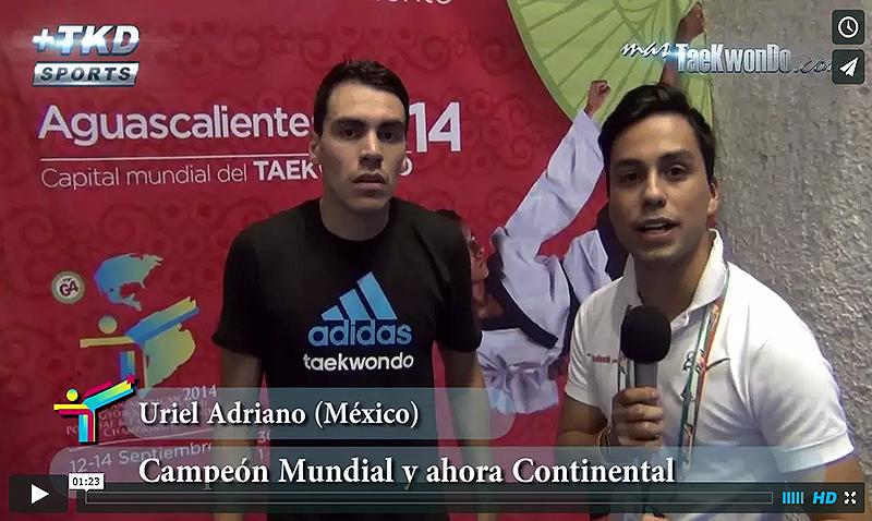 Entrevista a Uriel Adriano, Campeon Panamericano 2014