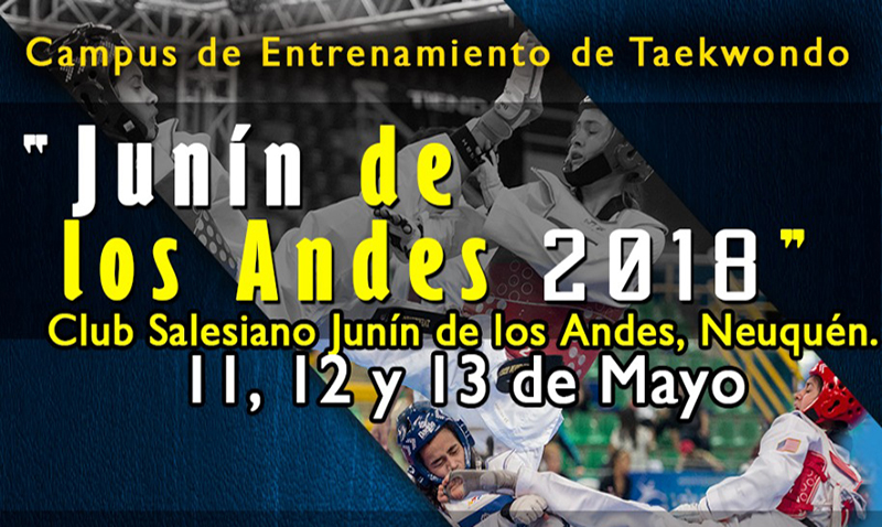 """Campus de Entrenamiento de Taekwondo """"Junín de los Andes 2018"""""""