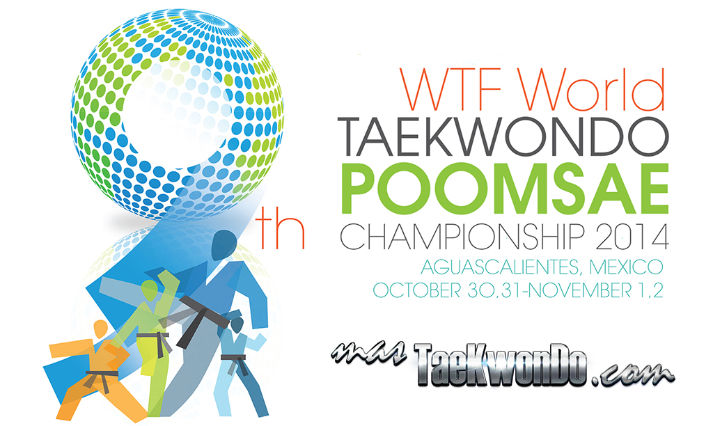 Durante el 30 de octubre al 2 de noviembre se llebará a cabo en la ciudad mexicana de Aguascalientes la novena edición del Campeonato Mundial de Poomsae de la WTF.